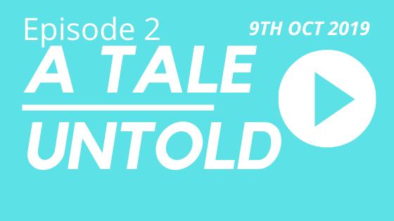 A Tale Untold Episode 2