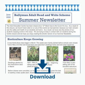 Ballymun Adult Read and Write Scheme Summer Newsletter 2020 Download