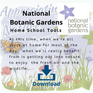National Botanic Gardens - Home School Tools