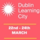 Dublin Learning City Festival 2021