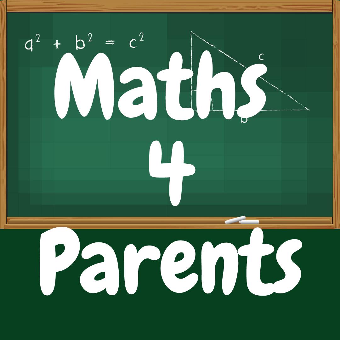 Maths 4 Parents