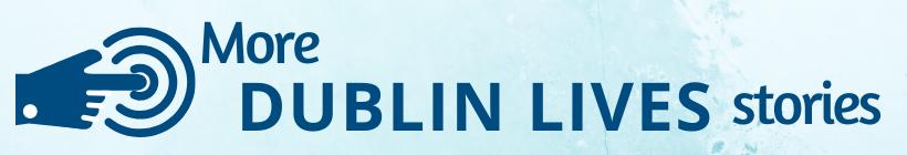 More Dublin Lives Stories